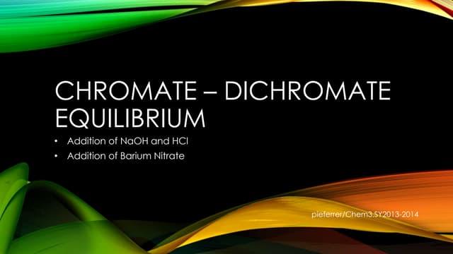 Chromate – Dichromate Equilibrium