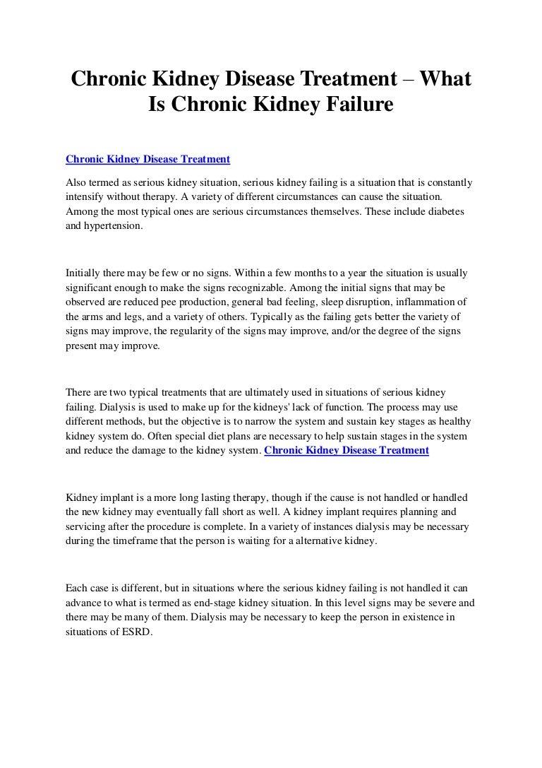 Chronic Kidney Disease Treatment What Is Chronic Kidney Failure