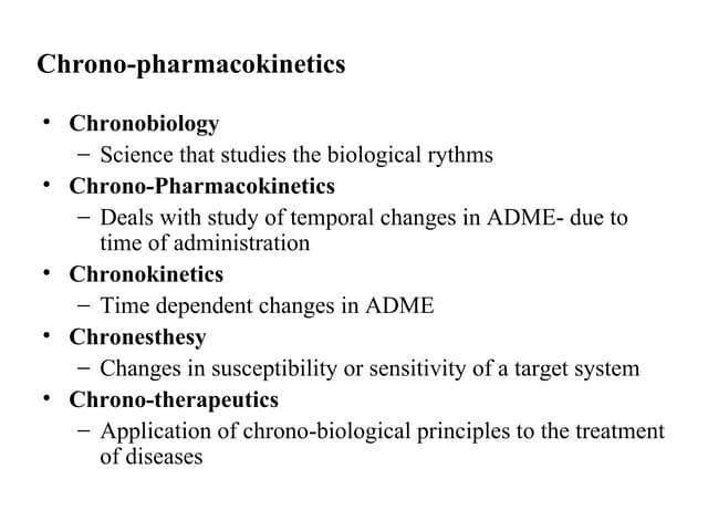 Chrono pharmacokinetics