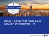 Chuck willis-owaspbwa-beyond-1.0-app secusa-2013-11-21