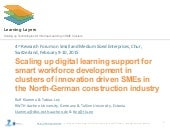 Scaling up digital learning support for smart workforce development in clusters of innovation driven SMEs in the North-German construction industry