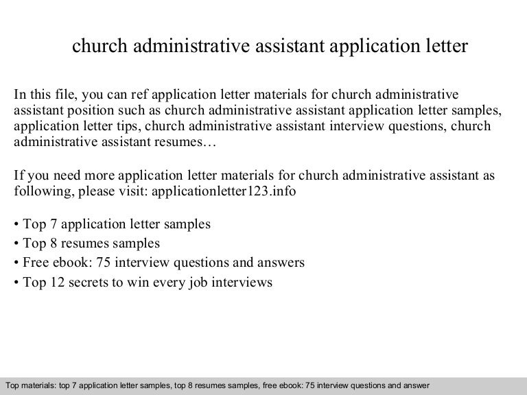 church administrative assistant application letter - Administrative Assistant Interview Questions Answers