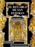 José Benito de Churriguera. Retablo de San Esteban de Salamanca