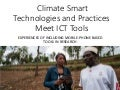 Using science knowledge and expert feedback to accelerate local adoption: climate smart technologies and practices meet ICT tools - experiences of including mobile-phone based tools in research