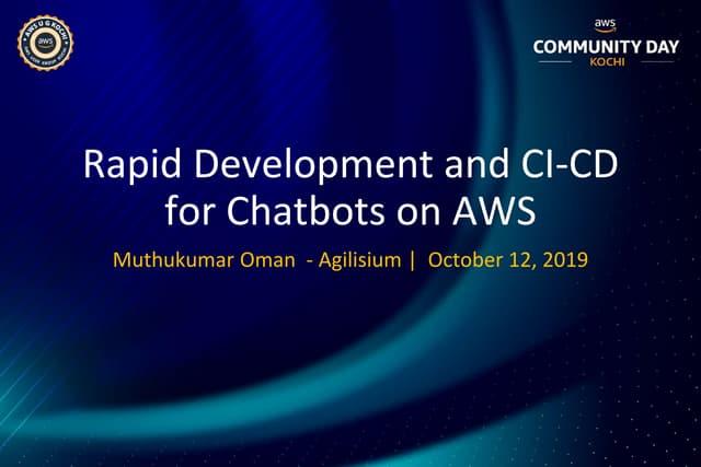 ACDKOCHI19 - Rapid development, CI/CD for Chatbots on AWS