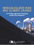 (Mis)calculated Risk and Climate Change: Are Rating Agencies Repeating Credit Crisis Mistakes?