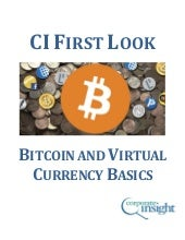CI First Look - Bitcoin and Virtual Currency Basics