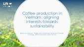 Coffee production in Vietnam: aligning interests towards sustainability