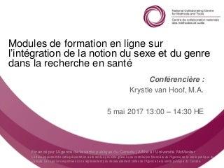 Webinaire du CCNMO : Modules de formation en ligne sur l'intégration de la notion du sexe et du genre dans la recherche en santé