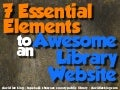 Seven Essential Elements to an Awesome Library Website