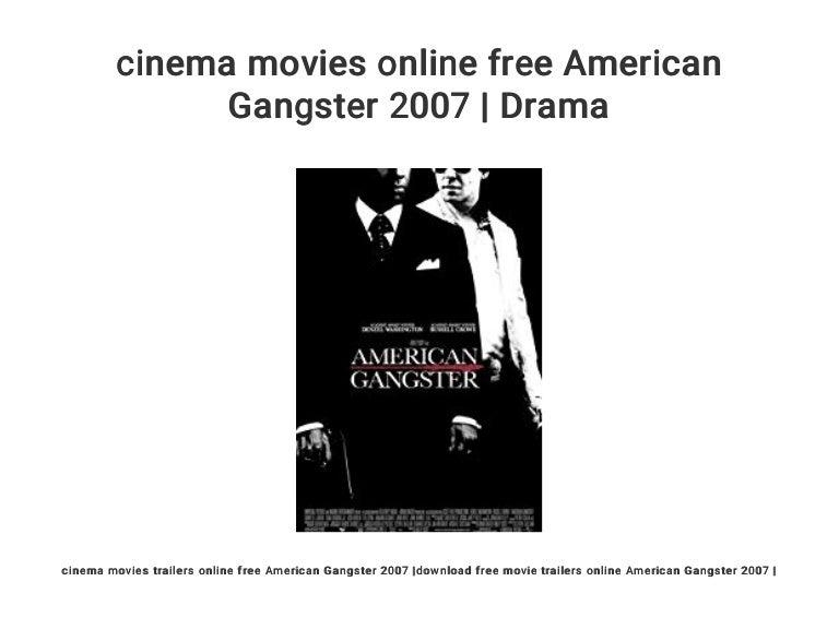 Cinema Movies Online Free American Gangster 2007 Drama