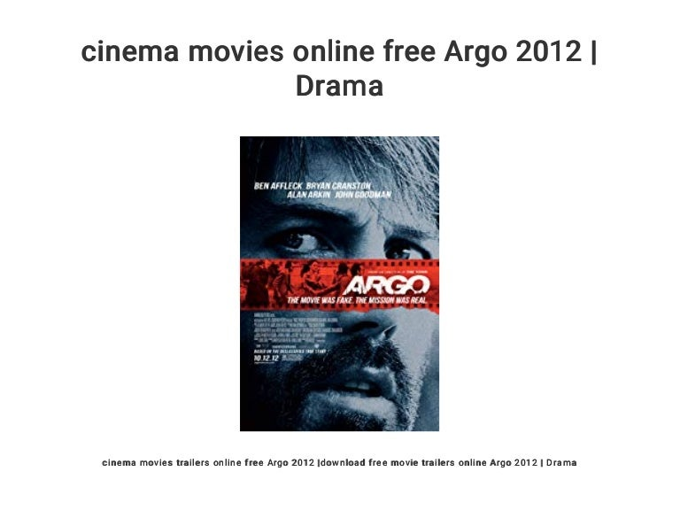 Cinema Movies Online Free Argo 2012 Drama
