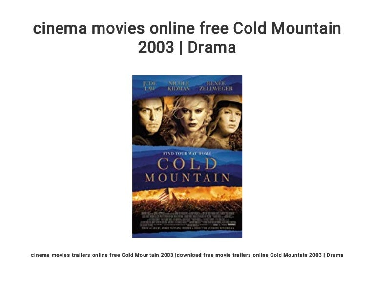 Cinema Movies Online Free Cold Mountain 2003 Drama