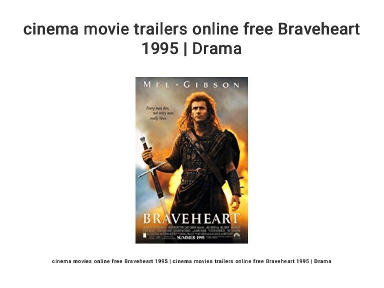 Cinema Movie Trailers Online Free Braveheart 1995 Drama