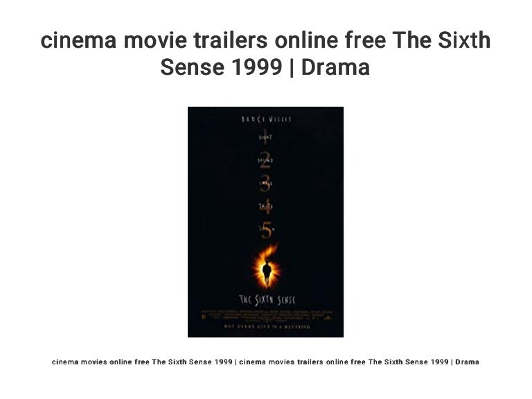 Cinema Movie Trailers Online Free The Sixth Sense 1999 Drama