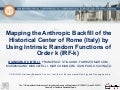 Mapping the anthropic backfill of the historical center of Rome (Italy) by using Intrinsic Random Functions of order k (IRF-k)