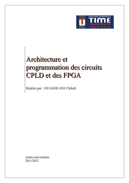 Architecture et programmation des circuits CPLD et des FPGA