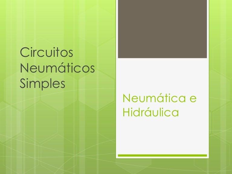 Circuito Neumatico Simple : Circuitos neumaticos simples
