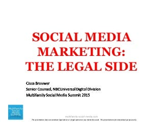 The Legal Side of Social Media Marketing - Cisca Brouwer