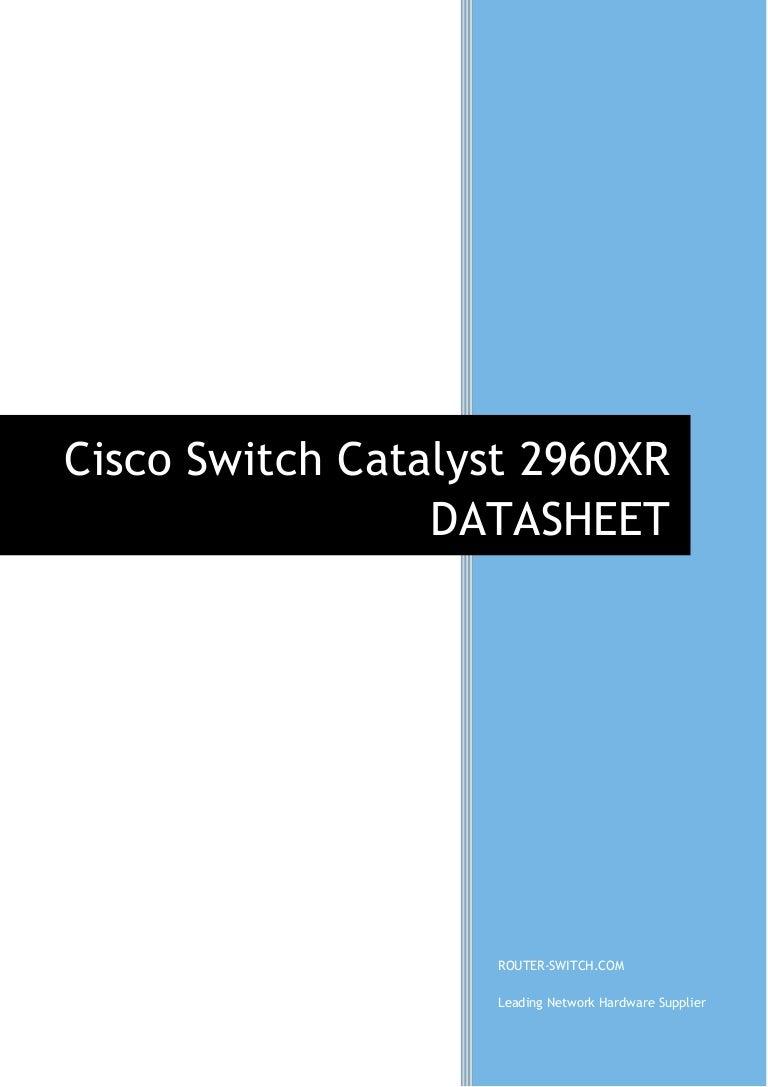 Cisco catalyst 2960 plus series switch datasheet.