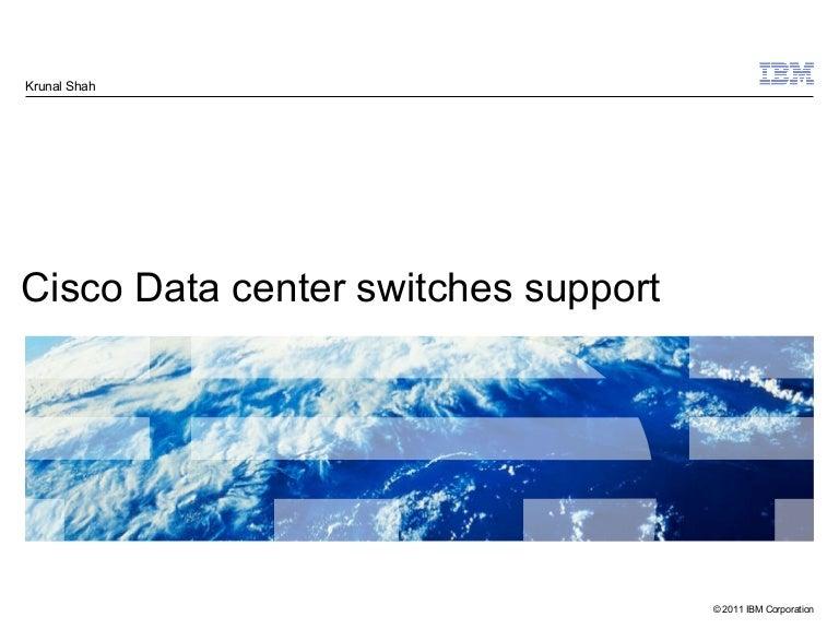 Cisco data center support