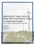 Attaining IoT Value: How To Move from Connecting Things to Capturing Insights