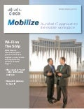 Cisco Mobilize Magazine: Winter/Spring 2013