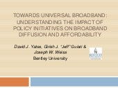 Towards Universal Broadband: Understanding the Impact of Policy Initiatives on Broadband Diffusion and Affordability