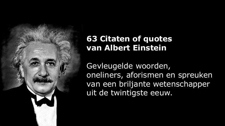 einstein spreuken 63 Citaten van of quotes van Albert Einstein. Gevleugelde woorden, on… einstein spreuken