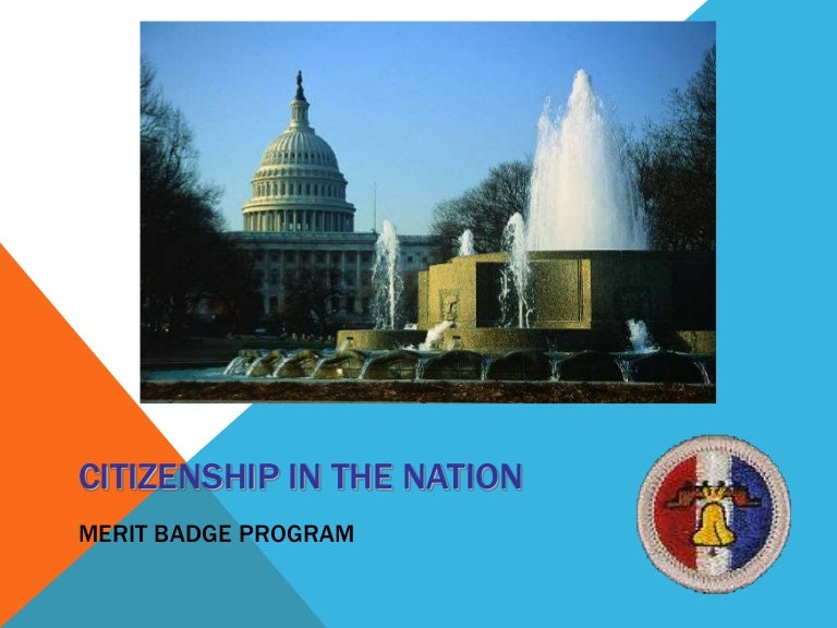 Citizen in the Nation Merit Badge Troop 26 July 2013 – Citizenship in the Nation Worksheet