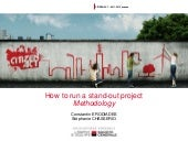 How to run a stand-out project   Methodology  How to run a stand-out project   Methodology