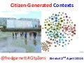 Citizen Generated Contexts