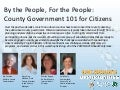 By the People, For the People: County Government 101 for Citizens