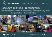 H2020: City4Age Birmingham Testbed & Technologies