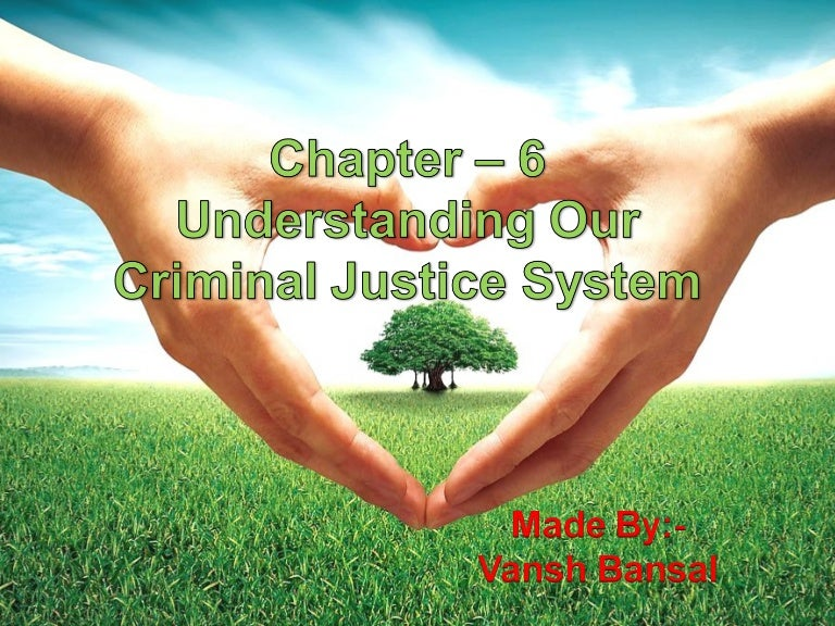 Ch 6 Civics Understanding Our Criminal Justice System Class 8