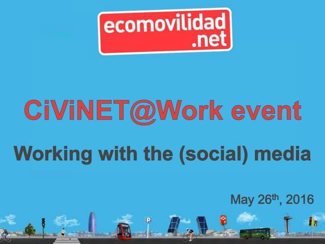CiViNET@Work event. Slides from ecomovilidad.net