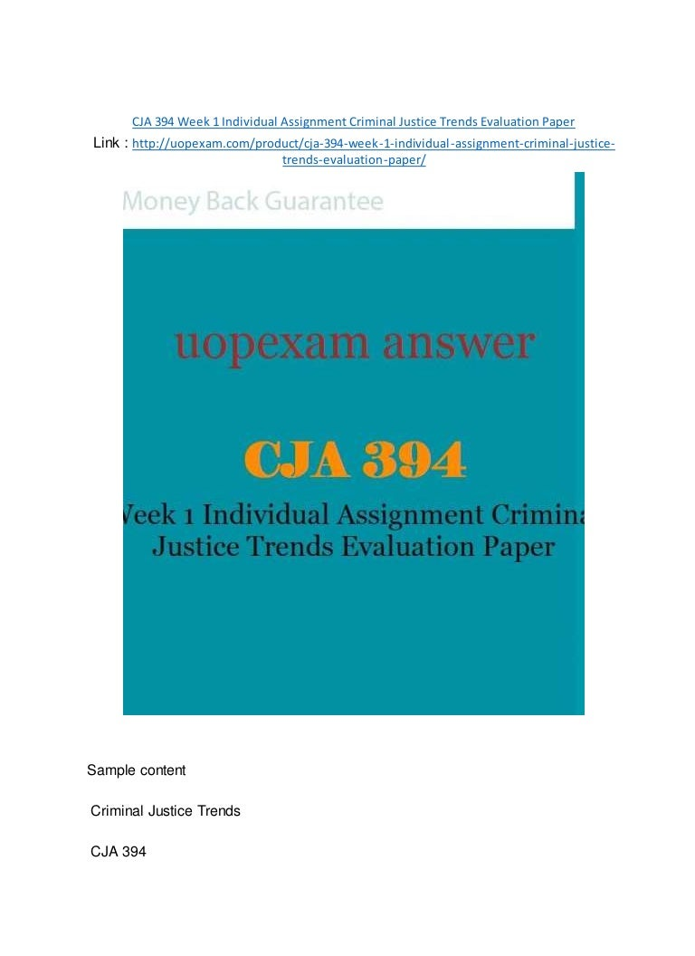 cja week individual assignment criminal justice trends evaluati