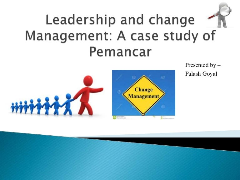 management of change pre issued case study I organisational change management in south africa - the development of a change framework and scorecard within a mergers and acquisitions.