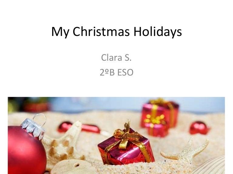 Clara 2ºB ESO my Christmas Holidays