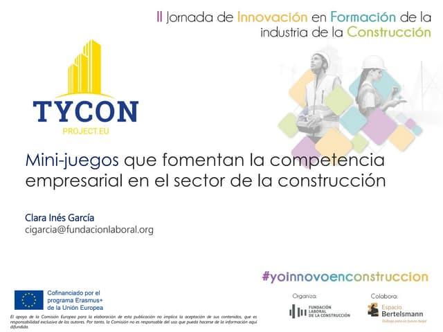 Mini-juegos que fomentan la competencia empresarial en el sector de la construcción. Proyecto TYCON