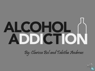 Alcohol Addiction for PSYC 357