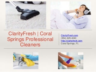 Coral Springs Professional Cleaners - Clarity Fresh