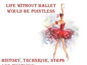Ballet is when emotions having fun
