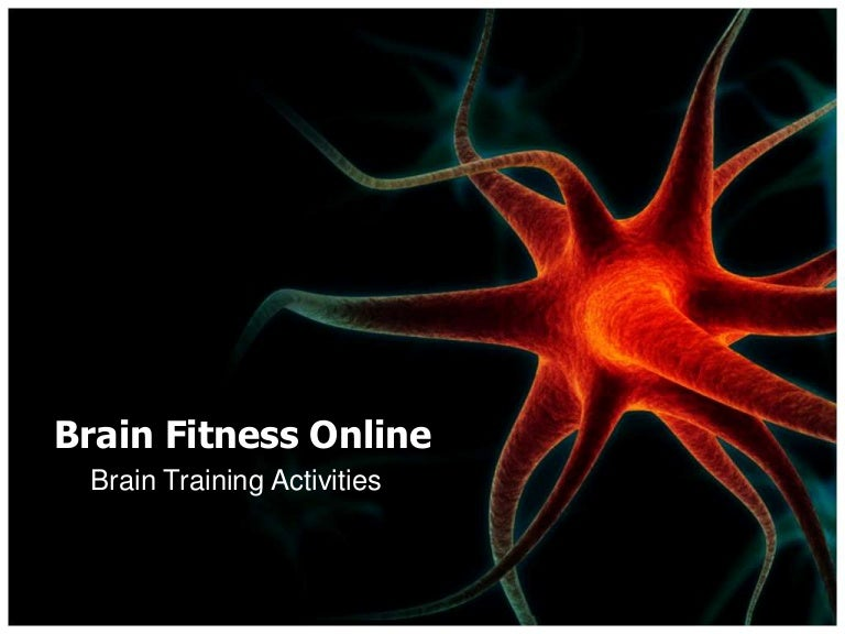 Class  Presentation For Brain Fitness Activities