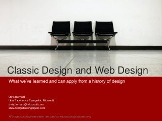Classic Design And Web Design by Chris Bernard