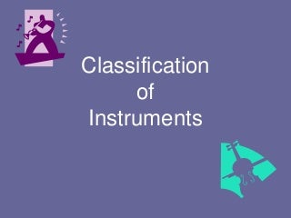 Classification of instruments