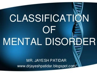 Classification of mental disorder