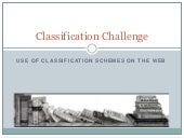 Classification Schemes and the Web part iv