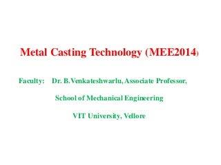 Metal Casting Technologu