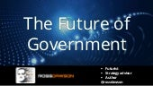 Keynote slides: The Future of Government